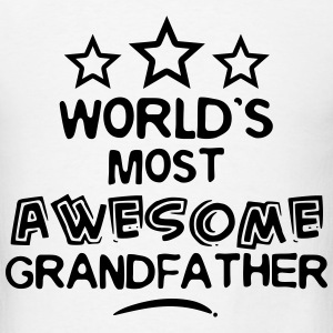 worlds most awesome grandfather T-SHIRT - Men's T-Shirt