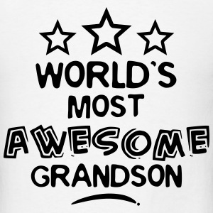 worlds most awesome grandson T-SHIRT - Men's T-Shirt
