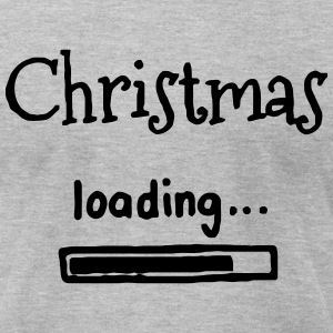 CHRISTMAS IS LOADING T-Shirts - Men's T-Shirt by American Apparel