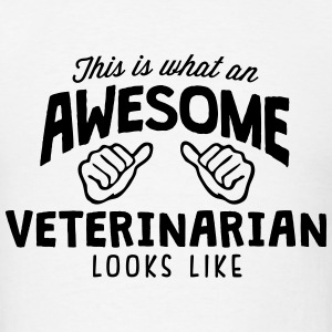 awesome veterinarian looks like T-SHIRT - Men's T-Shirt