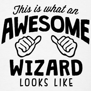 awesome wizard looks like T-SHIRT - Men's T-Shirt