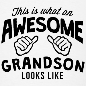 this is what an awesome grandson looks l T-SHIRT - Men's T-Shirt