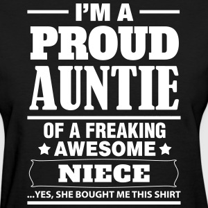 I'm A Proud Auntie Of A Freaking Awesome Niece Women's T-Shirts - Women's T-Shirt