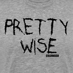 PRETTY WISE T-Shirts - Men's Premium T-Shirt