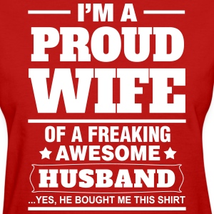 Proud Wife.... Women's T-Shirts - Women's T-Shirt