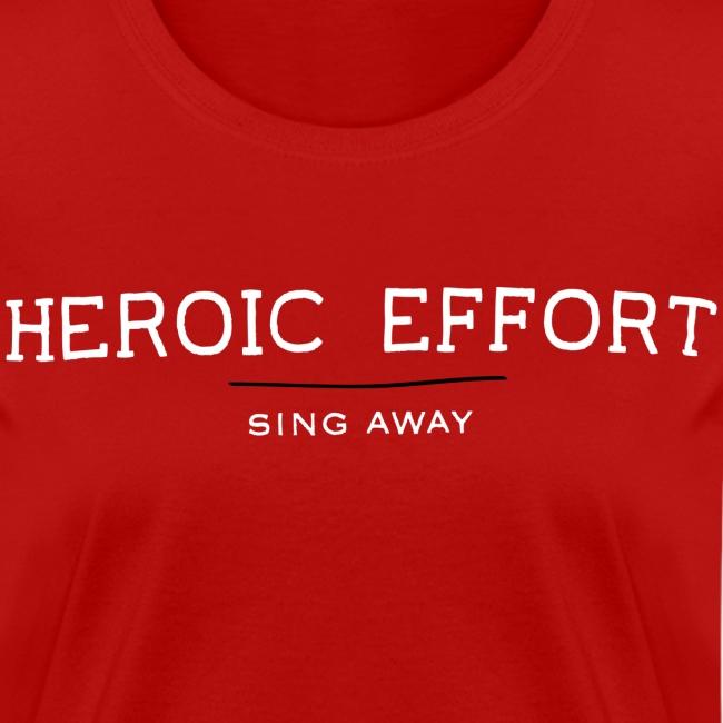Heroic Effort (w)
