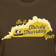 Design ~ Is It Thirsty Thursday Yet? Women's