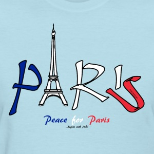Peace for Paris...begins with ME! Women's T-Shirts - Women's T-Shirt