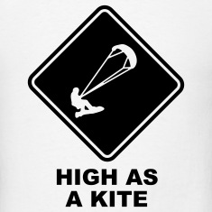 High as a Kite Kitesurf Roadsign T-SHIRT