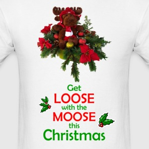 Get Loose with the Moose this Christmas! - Men's T-Shirt