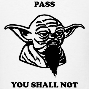 pass you shall not - Men's T-Shirt