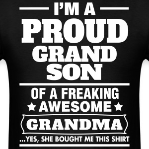 Proud Grandson Of A Freaking Awesome Grandma T-Shirts - Men's T-Shirt