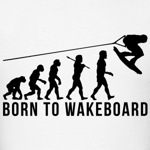 wakeboarding evolution born to wakeboard T-SHIRT - Men's T-Shirt