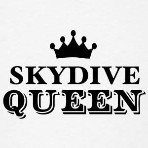skydive queen T-SHIRT - Men's T-Shirt