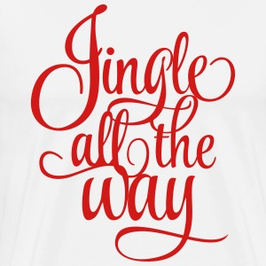 Jingle all the way - Men's Premium T-Shirt