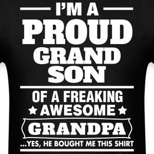 Proud Grandson Of A Freaking Awesome Grandpa T-Shirts - Men's T-Shirt