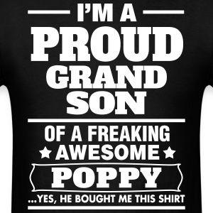 Proud Grandson Of A Freaking Awesome Poppy T-Shirts - Men's T-Shirt