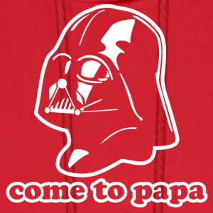Darth Vader Come to Papa