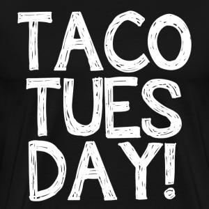 Taco Tuesday Funny - Men's Premium T-Shirt