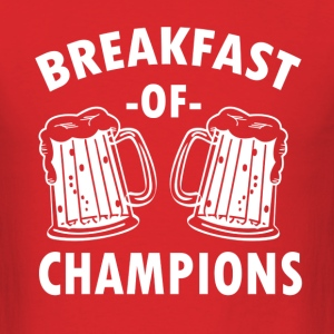 Breakfast of Champions funny beer - Men's T-Shirt