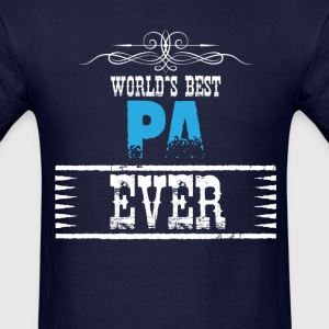 World's Best Pa Ever T-Shirts - Men's T-Shirt