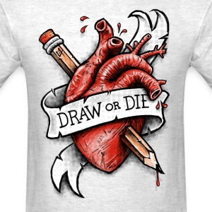 Draw or Die T-Shirts - Men's T-Shirt
