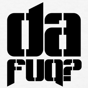 da fuq 08 T-SHIRT - Men's T-Shirt
