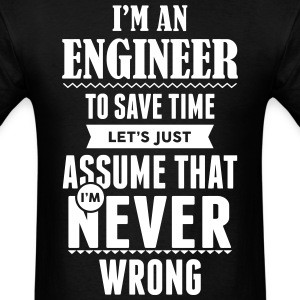 I Am An Engineer To Save Time ... T-Shirts - Men's T-Shirt