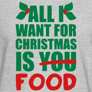 ALL I WANT FOR XMAS IS FOOD! Long Sleeve Shirts - Men's Long Sleeve T-Shirt