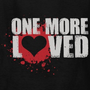 One More Loved Kids' Shirts - Kids' T-Shirt