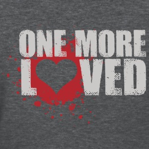 One More Loved Women's T-Shirts - Women's T-Shirt