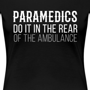 Paramedics in the rear of the Ambulance T-shirt Women's T-Shirts - Women's Premium T-Shirt