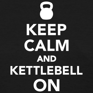 Keep calm and Kettlebell on Women's T-Shirts - Women's T-Shirt