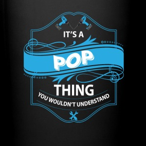 it's a pop thing you wouldnt understand Mugs & Drinkware - Full Color Mug