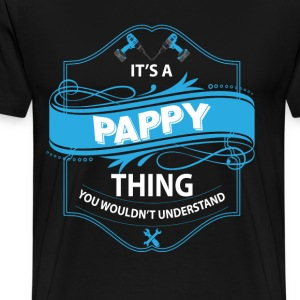 It's a Pappy thing  T-Shirts - Men's Premium T-Shirt