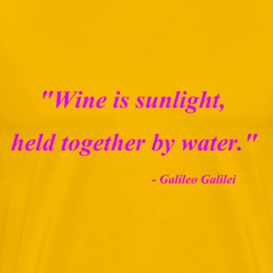 Wine is sunlight - Men's Premium T-Shirt