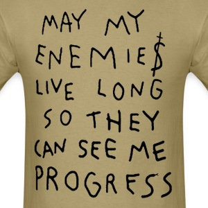 MAY MY ENEMIES LIVE LONG - Men's T-Shirt