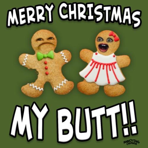 Merry Christmas My Butt