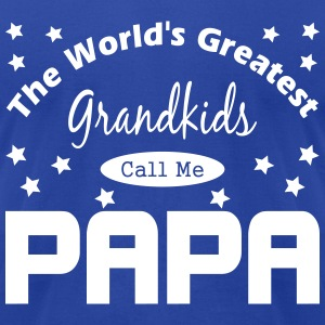Grandkids Call Me Papa T-Shirts - Men's T-Shirt by American Apparel