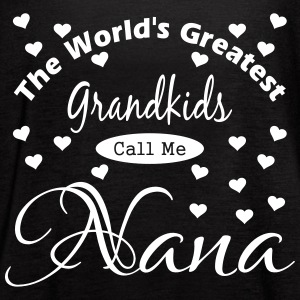 Grandkids Call Me Nana Tanks - Women's Flowy Tank Top by Bella