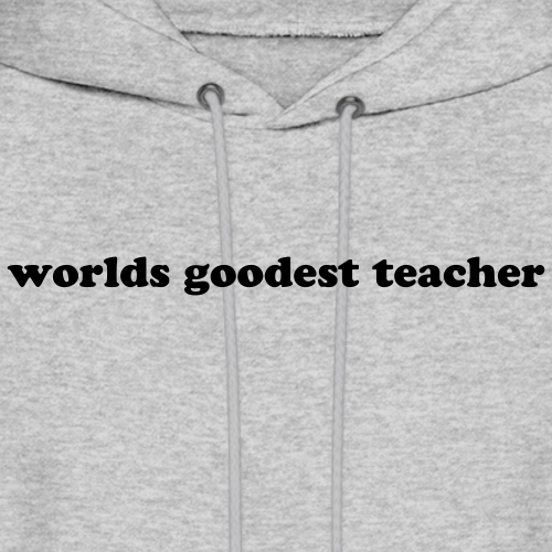 World's Goodest Teacher
