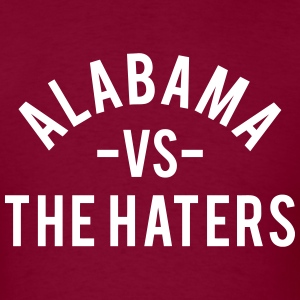 Alabama vs. The Haters T-Shirts - Men's T-Shirt