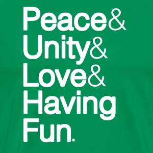 Peace Unity Love & Fun T-Shirts - Men's Premium T-Shirt