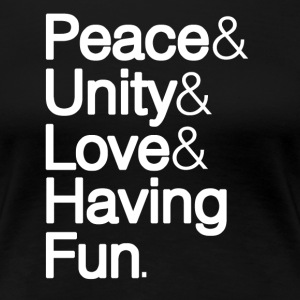Peace Unity Love & Fun Women's T-Shirts - Women's Premium T-Shirt