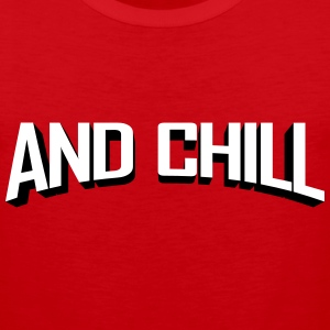 Netflix and Chill Tank Tops - Men's Premium Tank