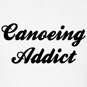 canoeing addict t-shirt - Men's T-Shirt