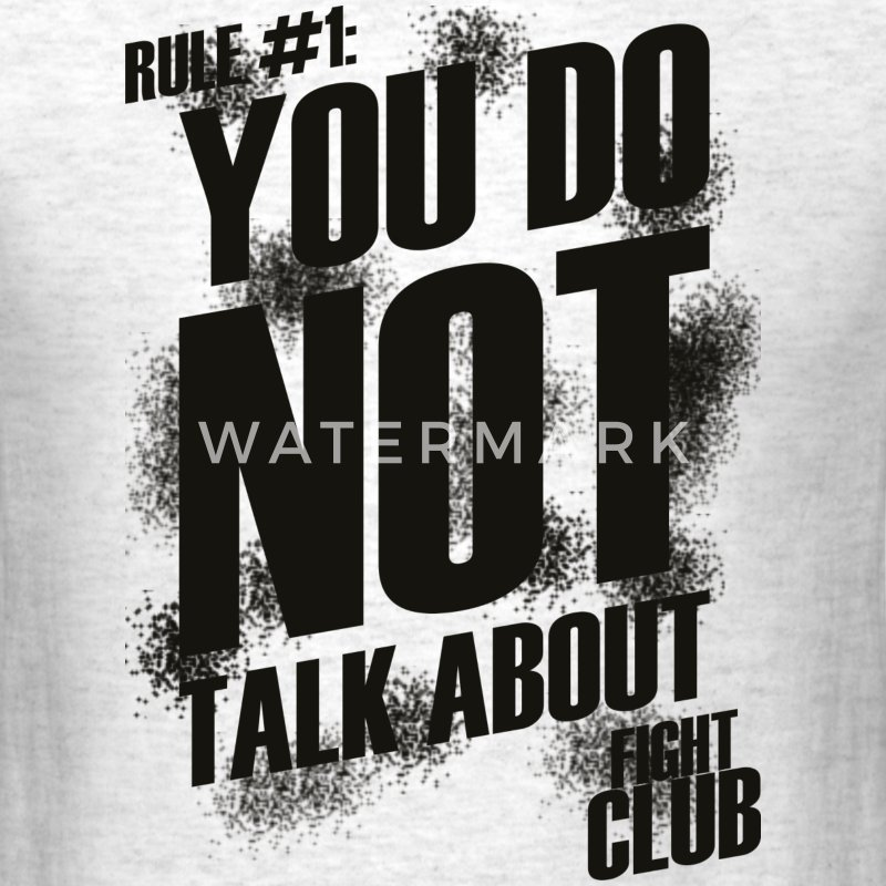 Fight Club - Rule #1 - Men's T-Shirt