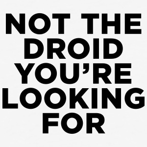 Not the Droid - Star Wars T-Shirts - Baseball T-Shirt