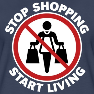 Stop Shopping – Start Living (3C / NEG) Shirt - Women's Premium T-Shirt