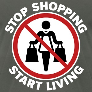 Stop Shopping – Start Living (3C / NEG) T-Shirts - Men's T-Shirt by American Apparel